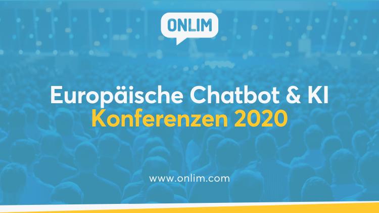Europäische Chatbot & KI Konferenzen 2020