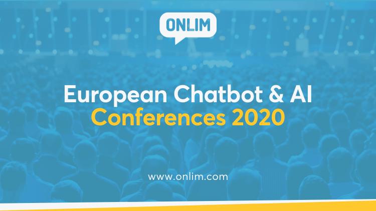 European Chatbot & AI Conferences 2020