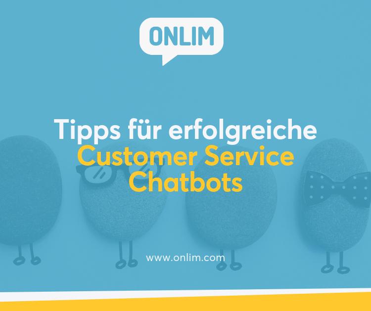 Tipps für erfolgreiche Customer Service Chatbots