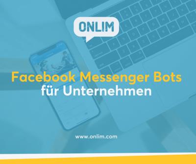 Facebook Messenger Bots für Unternehmen