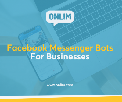 Facebook Messenger Bots For Businesses