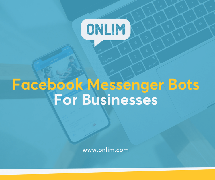 Facebook Messenger Bots For Businesses: That's how you get