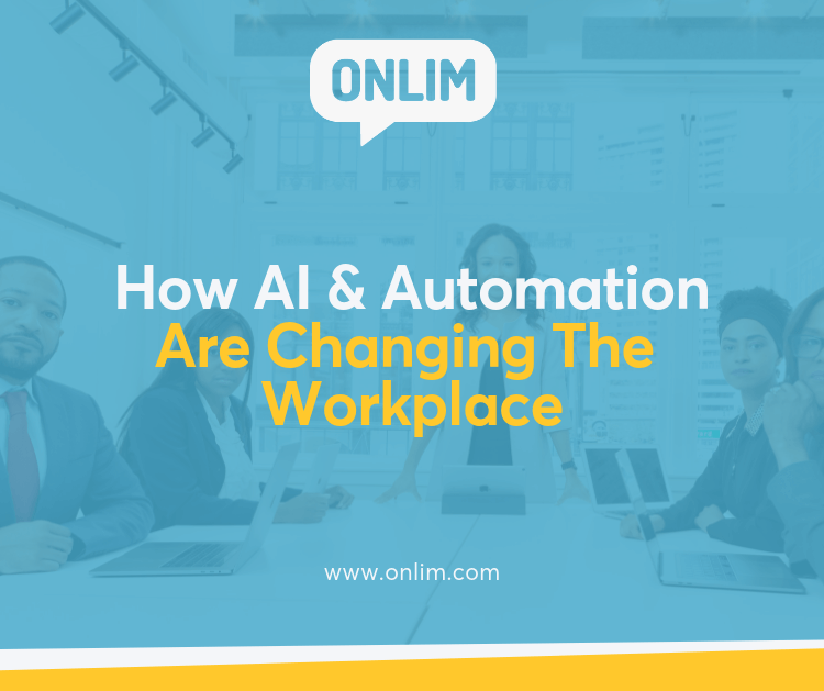 How AI & Automation Are Changing The Workplace