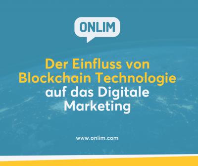 Der Einfluss von Blockchain Technologie auf das Digitale Marketing