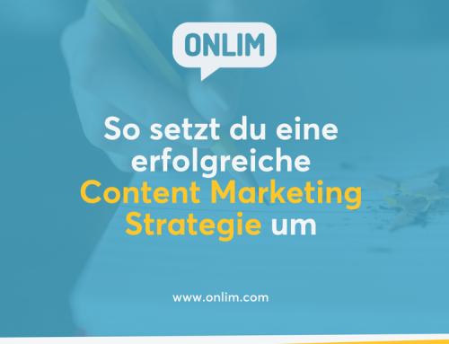 So setzt du eine erfolgreiche Content Marketing Strategie um