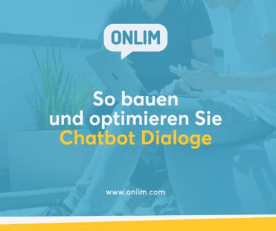 Chatbot Dialoge optimieren