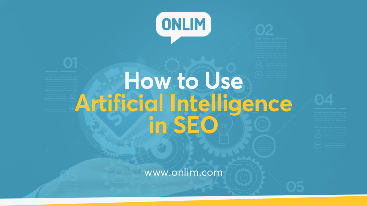 How to Use Artificial Intelligence in SEO