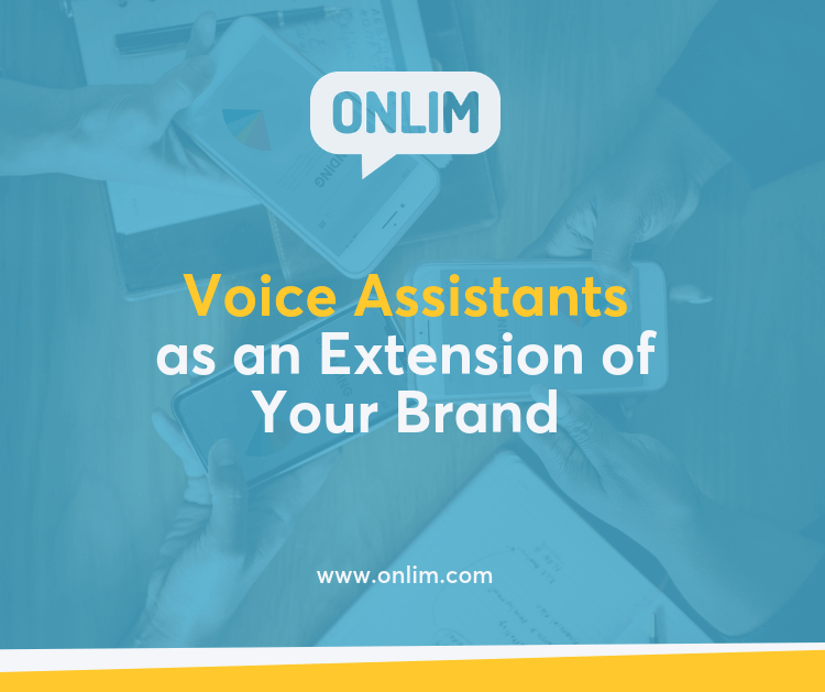 How to Use Voice Assistants as an Extension of Your Brand