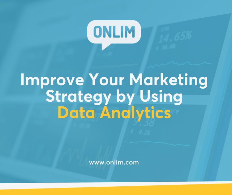 Improve Your Marketing Strategy by Using Data Analytics