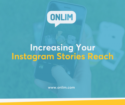 Increasing Your Instagram Stories Reach