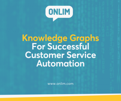 Knowledge Graphs For Successful Customer Service Automation