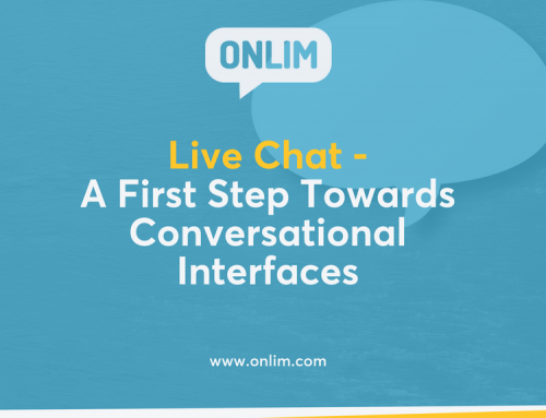Live Chat – A First Step Towards Conversational Interfaces
