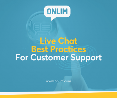 Live Chat Best Practices For Customer Support