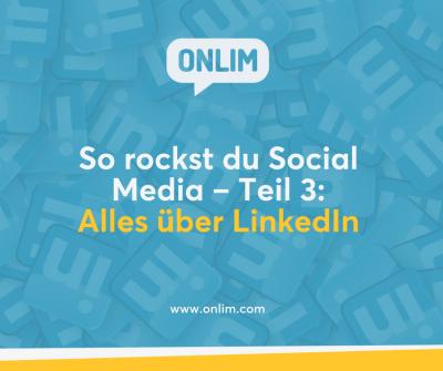 So rockst du Social Media - Alles über LinkedIn