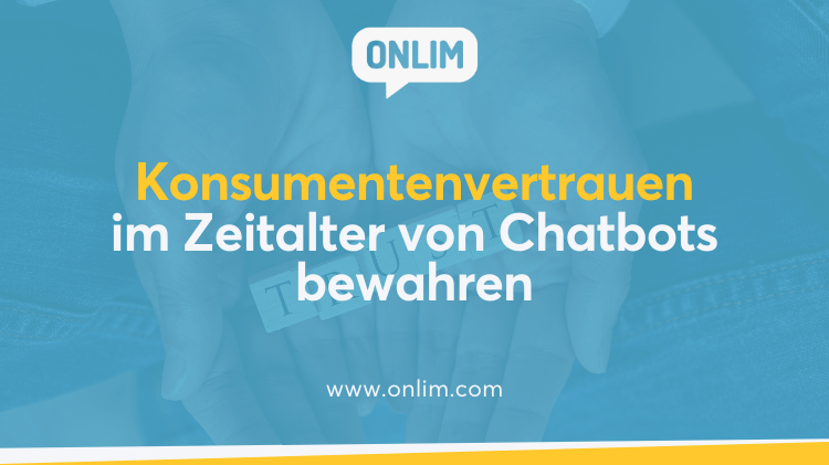 Konsumentenvertrauen in Chatbots