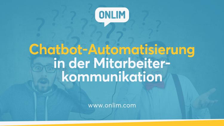 Chatbots in der Mitarbeiterkommunikation