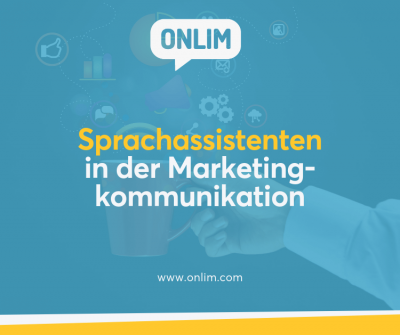 Sprachassistenten in der Marketingkommunikation