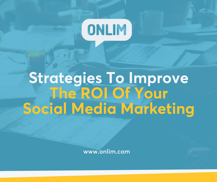The ROI of social media marketing