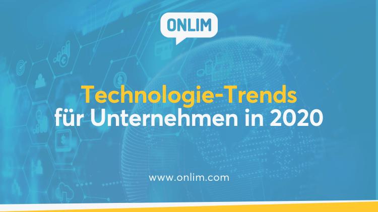 Technologie-Trends für Unternehmen in 2020