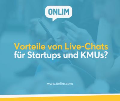 Vorteile von Live-Chats für Startups und KMUs