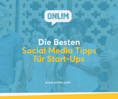 Die besten Social Media Marketing Praktiken für Start-Ups