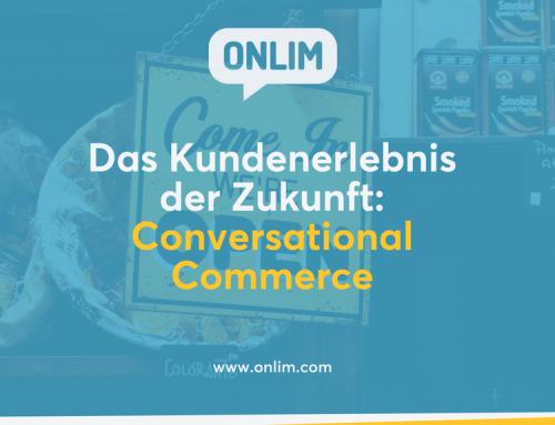 Conversational Commerce – das Kundenerlebnis der Zukunft.
