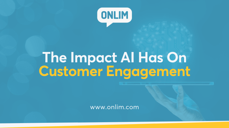 The Impact AI Has on Customer Engagement