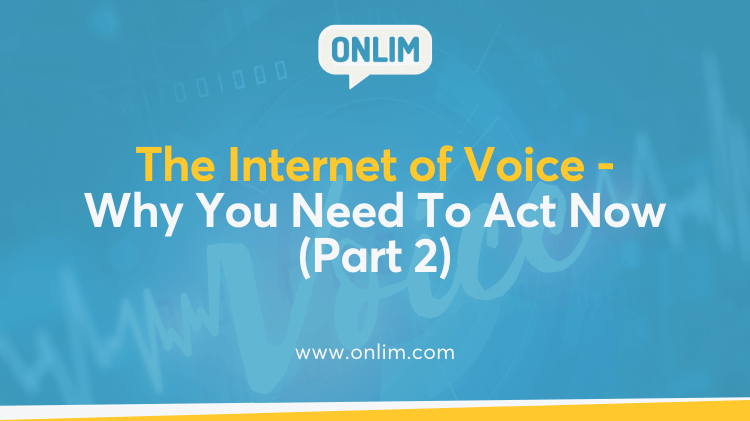 The Internet of Voice Is Coming part 2