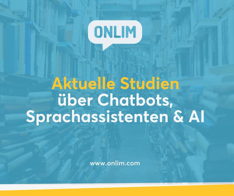 Aktuelle Studien über Chatbots, Sprachassistenten und AI
