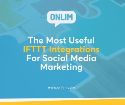 The Most Useful IFTTT Integrations For Social Media Marketing