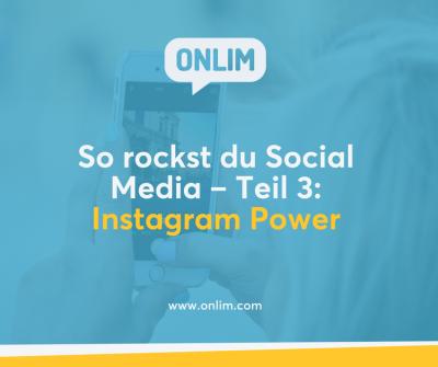 So rockst du Social Media - Instagram Power