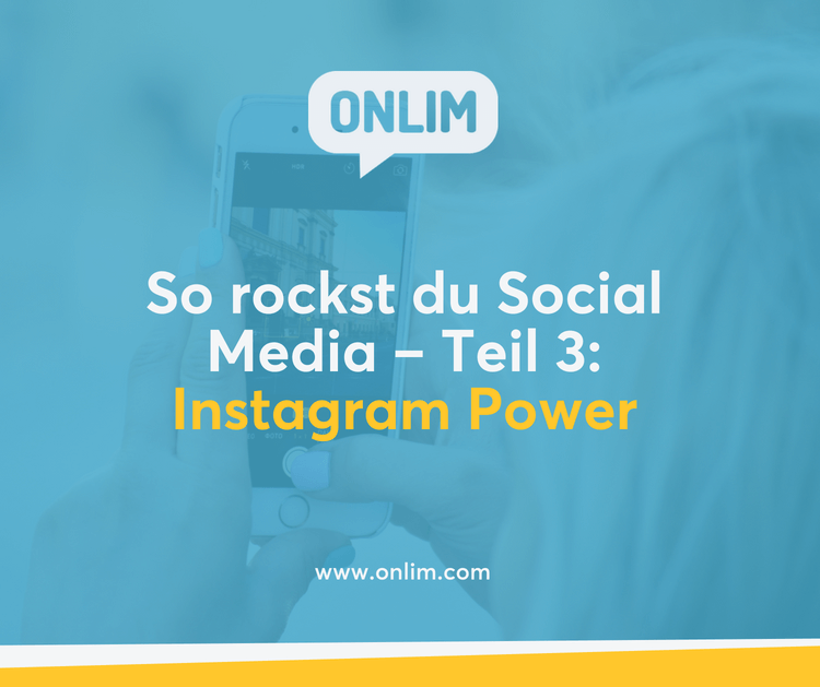 So rockst du Social Media - Instagram Power