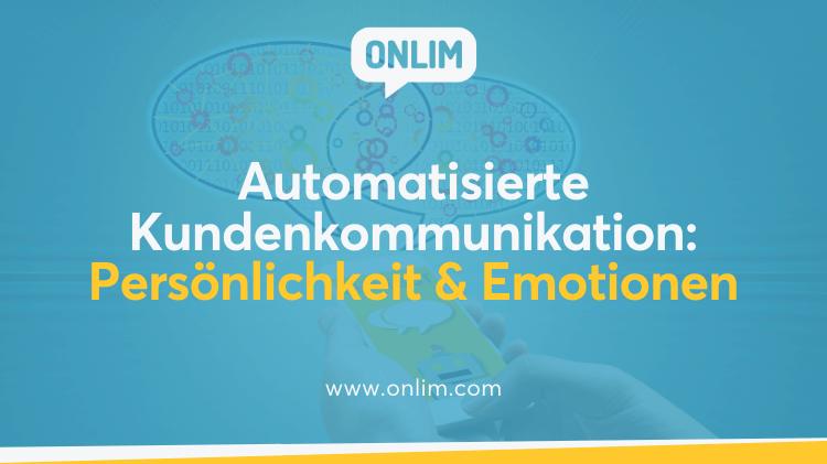 Automatisierte Kundenkommunikation - Persönlichkeit & Emotionen