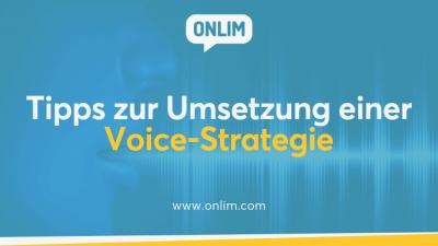 Tipps zur Umsetzung einer Voice-Strategie