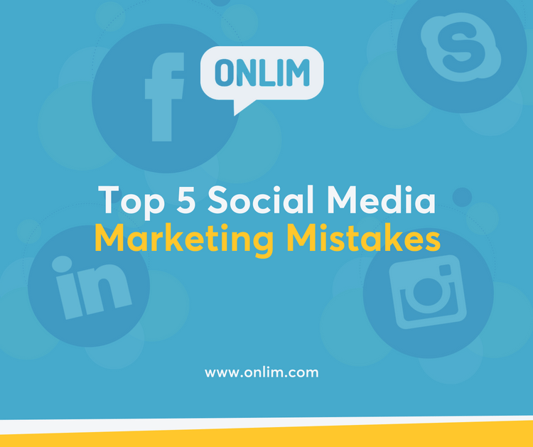 Top 5 Social Media Marketing Mistakes