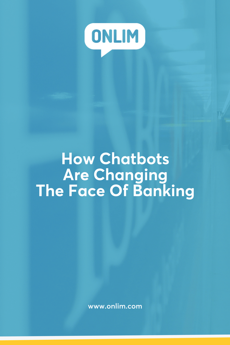 There's a high likelihood that the use of chatbots will have a massive impact in the banking industry.
