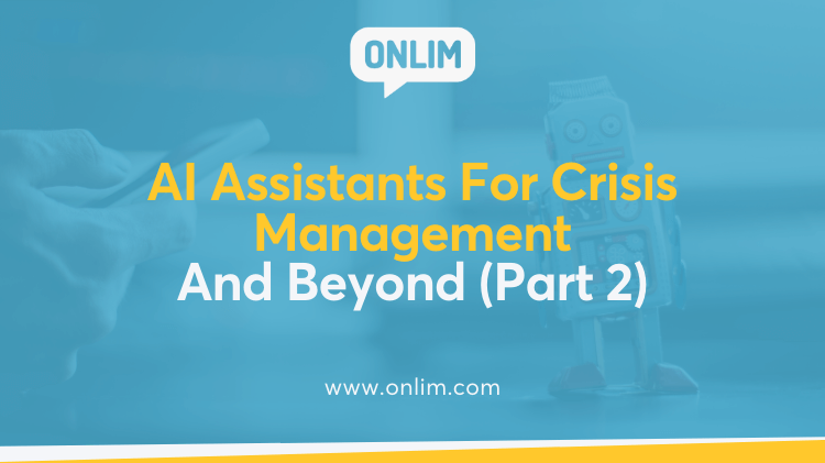 AI Assistants For Crisis Management And Beyond