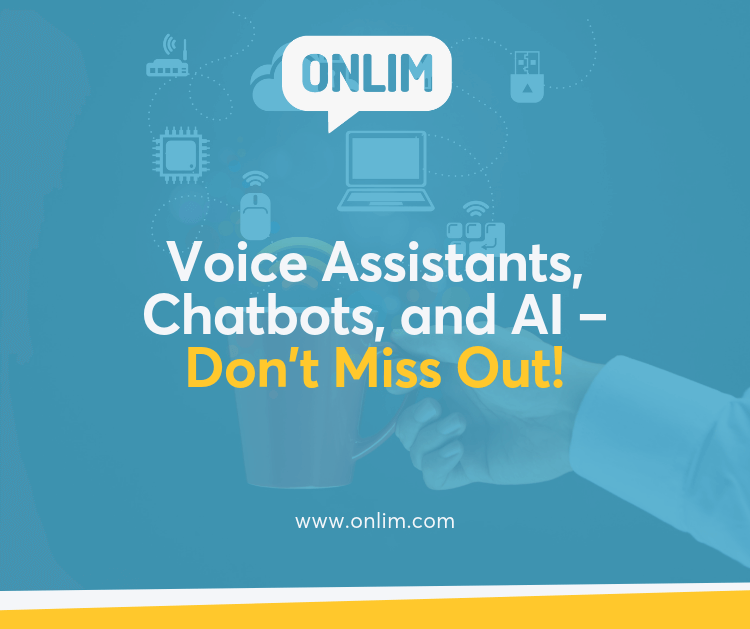 Voice Assistants Chatbots, and AI – Don't Miss Out!