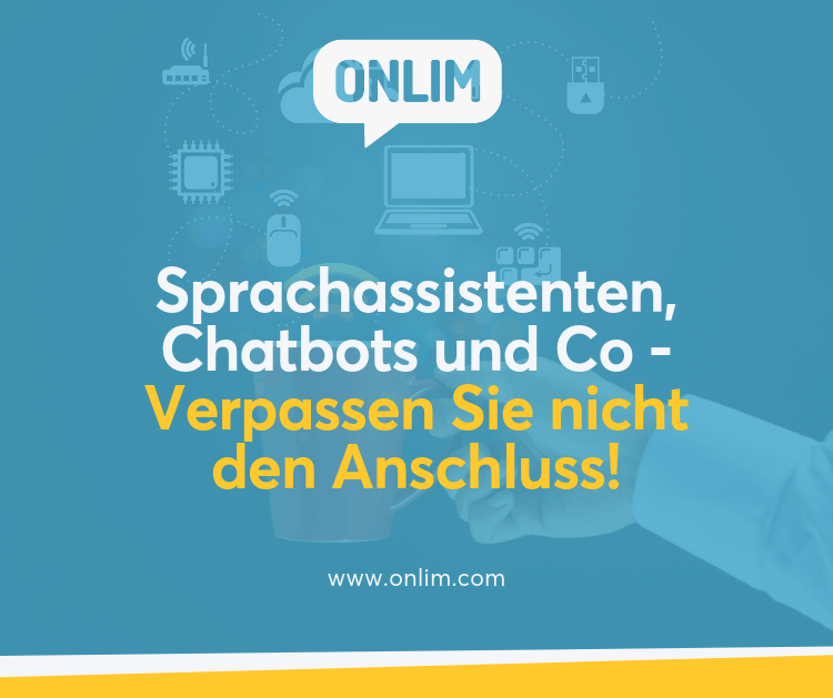 Sprachassistenten, Chatbots und Co