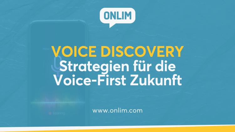Voice Discovery - Strategien für die Voice-First Zukunft