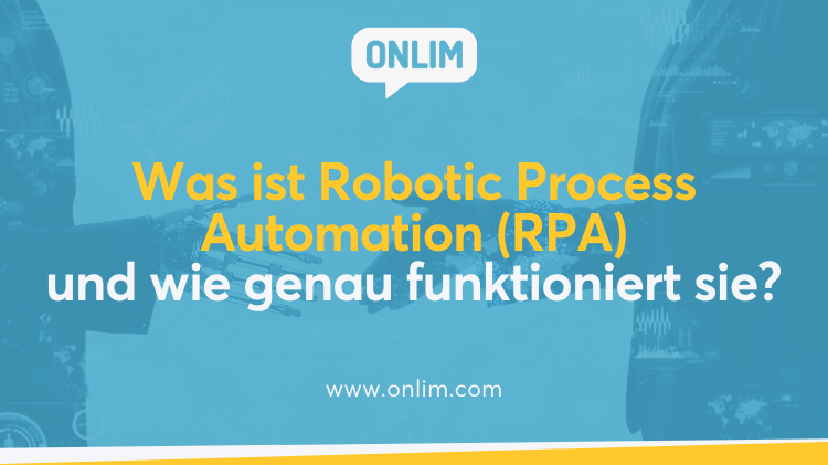 Was ist Robotic Process Automation