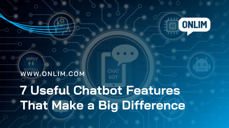 Useful Chatbot Features