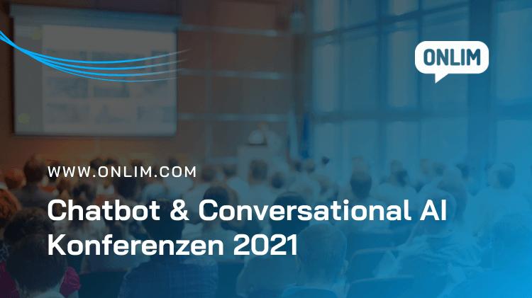 Chatbot und Conversational AI Konferenzen