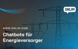Chatbots für Energieversorger