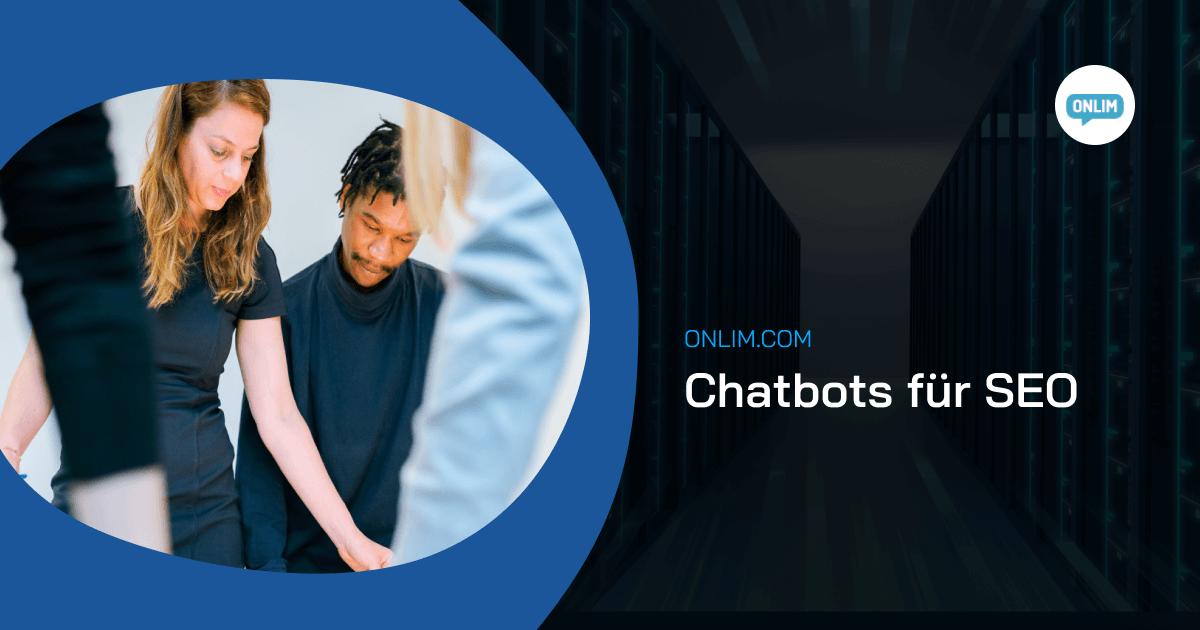 Chatbots fuer SEO