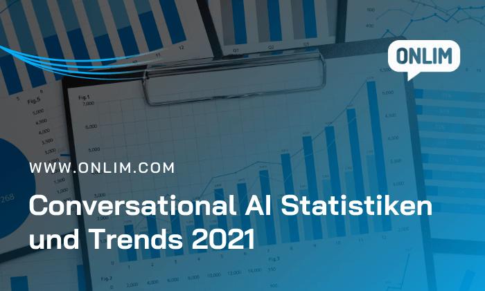 Conversational AI Statistiken & Trends