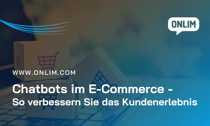 Chatbots im Ecommerce