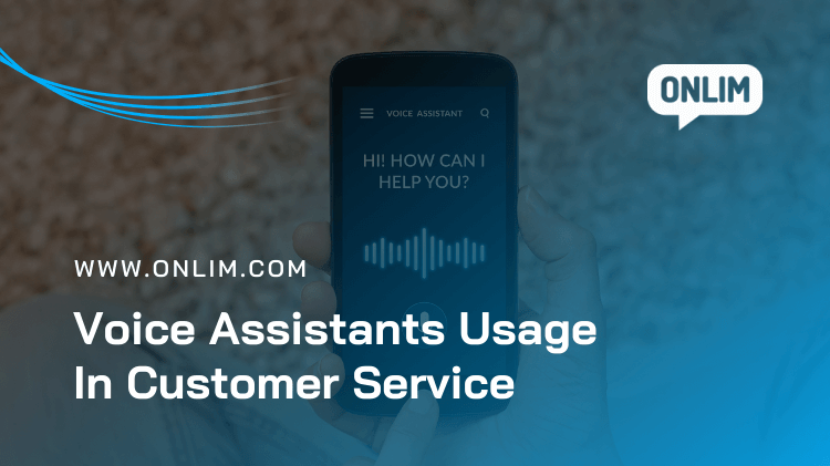 Voice Assistants Usage In Customer Service