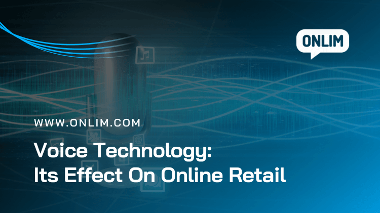 Voice Technology - Its Effect On Online Retail (2)