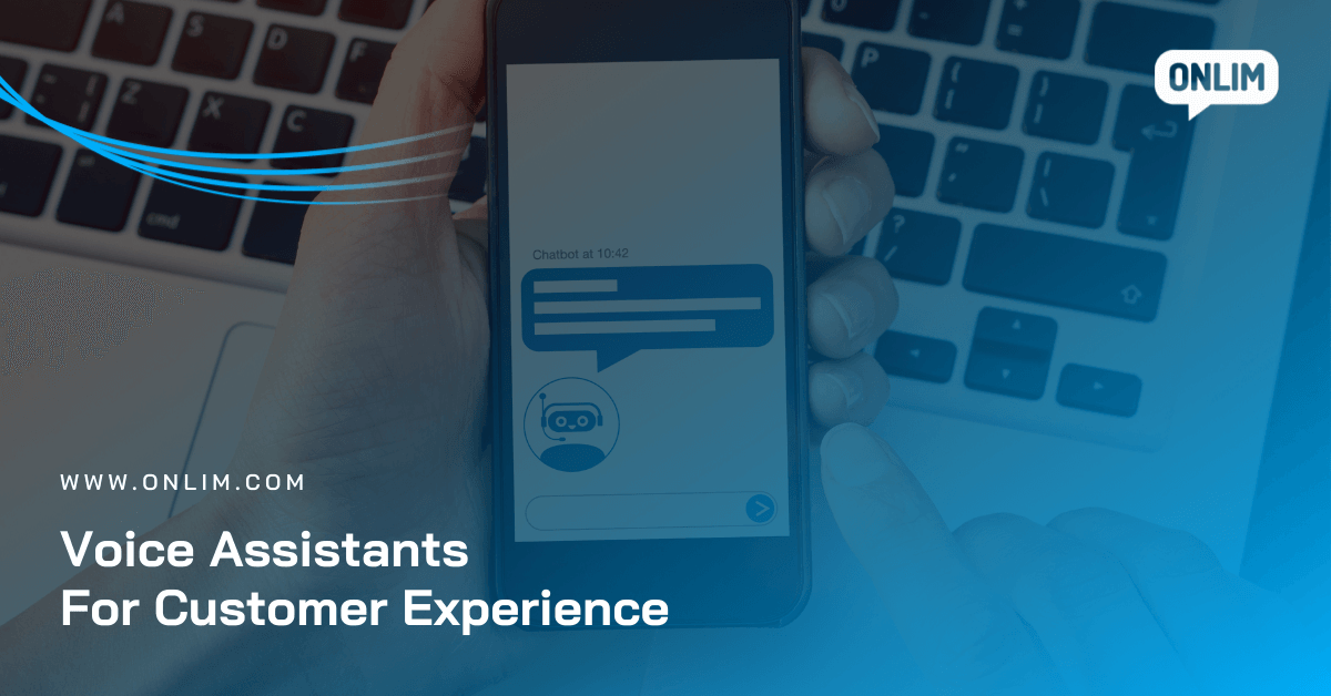 Voice assistants for customer experience